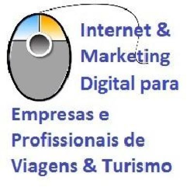 Internet e Marketing Digital para Empresas e Profissionais de Turismo