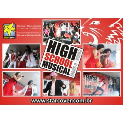 HIGH SCHOOL MUSICAL COVER (11) 8043.2194 /4243.9180/ 7928.1782
